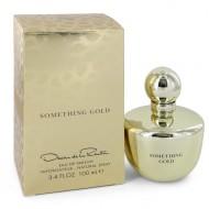 Something Gold by Oscar De La Renta - Eau De Parfum Spray 100 ml f. dömur